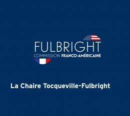 Call for proposals: Distinguished Chair Award Fulbright-Tocqueville